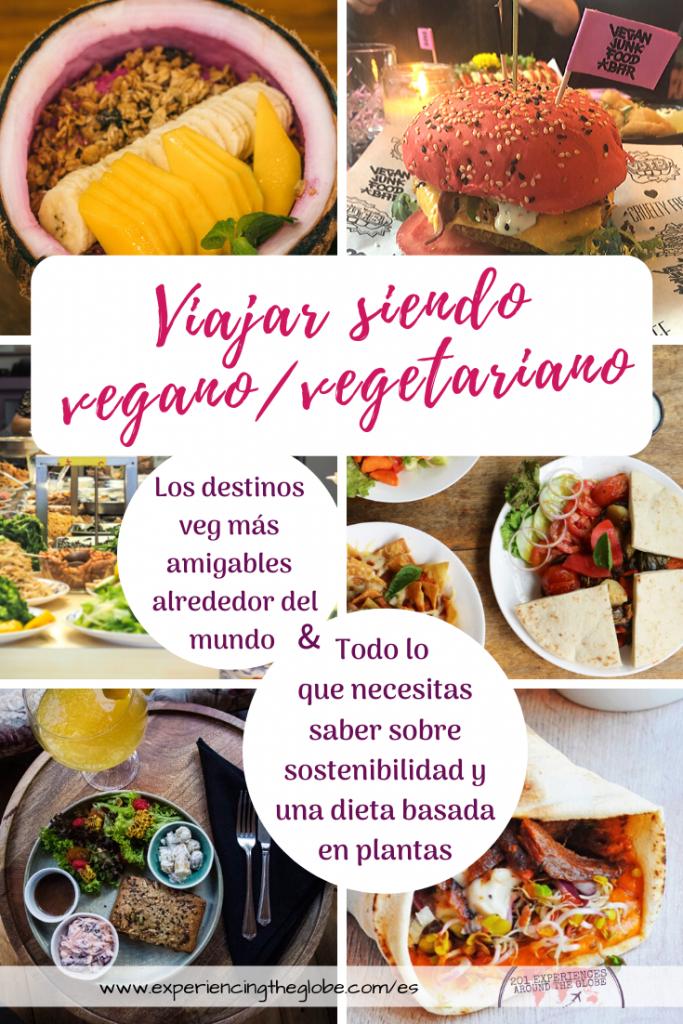 Una dieta basada en plantas es esencial para la sostenibilidad, y viajar siendo vegano o vegetariano es más fácil con esta lista de los destinos veg más amigables alrededor del mundo – Experiencing the Globe #ViajesVeganos #Sostenibilidad #DietaBasadaEnPlantas #Veganismo #Vegetarianismo #AmigosNoComida #TurismoSostenible #ViajeroSostenible #ComportamientoSostenible #Wanderlust