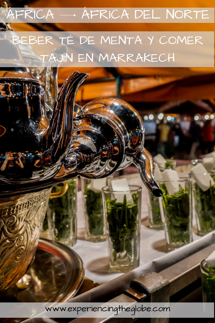 Beber té de menta y comer tajín en Marrakech