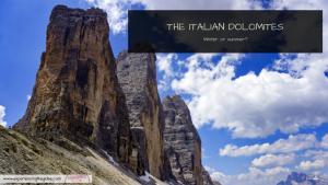 Dolomites winter or summer