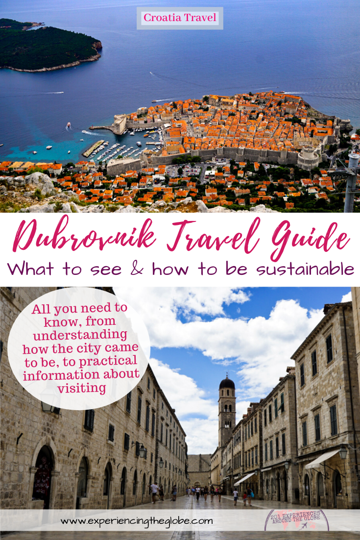 Here's all you need to know about Dubrovnik, from understanding how the city came to be, to practical information about visiting, including the top places to see, the best day trips, where to go next, and tips to make your stay sustainable and help fighting overtourism in Dubrovnik – Experiencing the Globe #Dubrovnik #Croatia #SustainableTravel #Overturism #KingsLanding