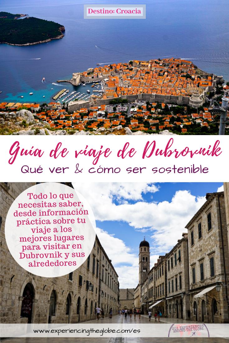 En esta guía de viaje encontrarás todo lo que necesitas saber sobre Dubrovnik, desde entender cómo se formó la ciudad, hasta información práctica sobre tu visita, incluyendo qué ver y qué hacer, las mejores excursiones por el día, sugerencias sobre destinos para continuar explorando Croacia y consejos para hacer tu viaje sostenible y ayudar a luchar contra el sobreturismo en Dubrovnik – Experiencing the Globe #Dubrovnik #Croacia #ViajesSostenibles #Sobreturismo #DesembarcoDelRey
