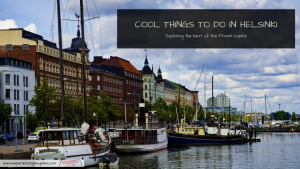 Cool things to do in Helsinki