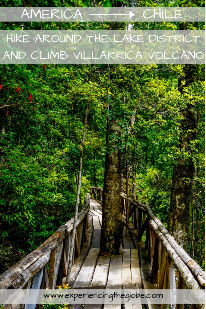 Hike around the lake District and climb Villarrica volcano Chile