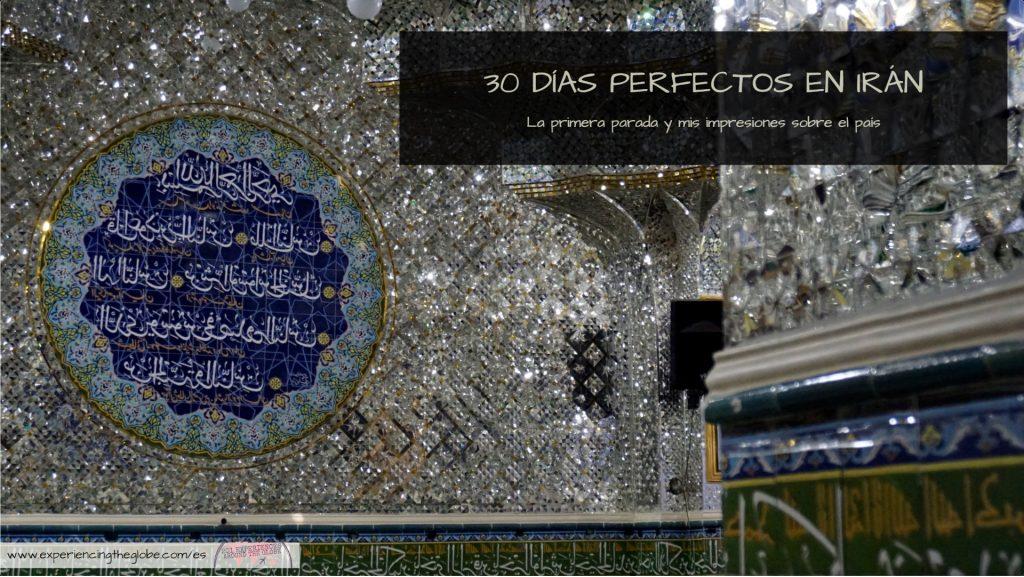 30 días perfectos en Iran