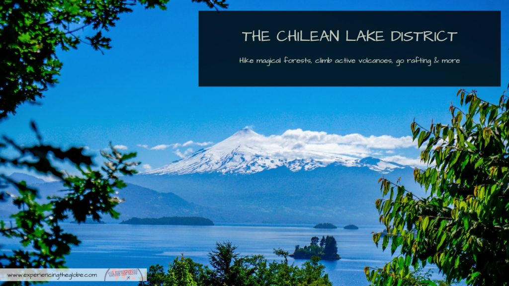 The Chilean Lake District is perfect for the adventurous souls: hike magical forest, climb the active Villarrica volcano, go rafting, and much more! - Experiencing the Globe #ClimbVillarrica #LakeDistrict #Pucon #Chile #ChilieanLakeDistrict #Adventures #HuiloHuilo #Caburgua #Calafquen #Mountaineering #Rafting