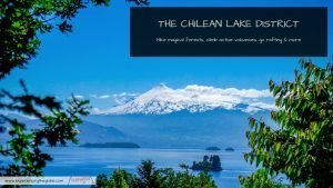 Hike around the Lake District and climb Villarrica volcano
