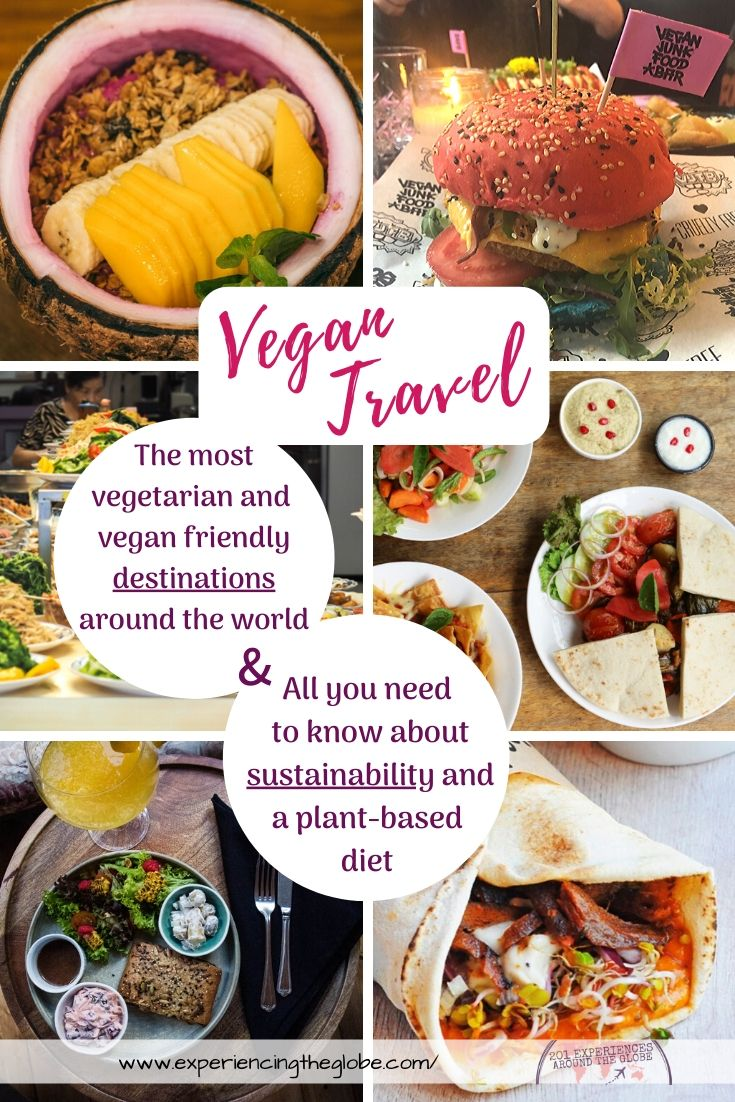 A plant-based diet is essential for sustainability, and vegan travel is easier with this list of the most vegetarian and vegan friendly places in the world – Experiencing the Globe #VeganTravel #Sustainability #PlantBasedDiet #Veganism #Vegetarianism #FriendsNotFood #SustainableTravel #SustainableTourism #SustainableTraveler #SustainableBehavior #Wanderlust